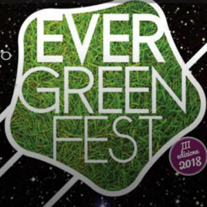 evergreen fest estate 2018