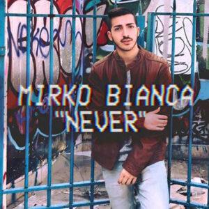 never mirko bianca