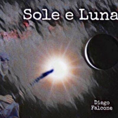 Sole e Luna, album musica pop, Diego FALCONE