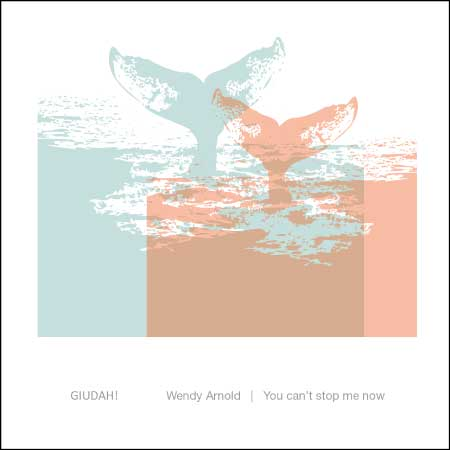 Wendy-Arnold-You-can't-stop-me-now,-album-musica-elettronica