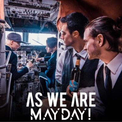 Mayday! As We Are